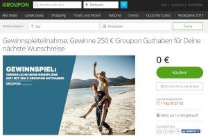 Groupon Gewinnspiel Reiseguthaben 250 € zu gewinnen