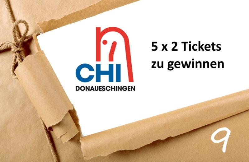 Adventskalender Türchen 9/2019 Tickets CHI Donaueschingen zu gewinnen