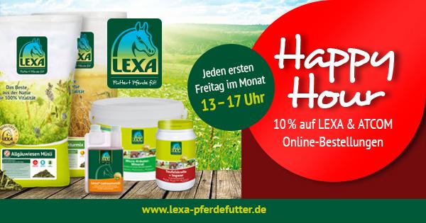 LEXA Pferdefutter - Happy Hour - Jeden ersten Freitag im Monat, von 13 - 17 Uhr gibt es 10 % Rabatt