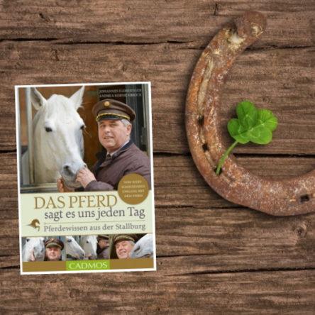 """Buch-Verlosung: 3 x """"Das Pferd sagt es uns jeden Tag – Pferdewissen aus der Stallburg"""""""